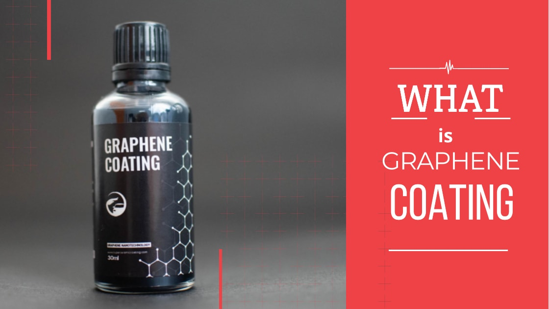WHAT IS GRAPHENE COATING